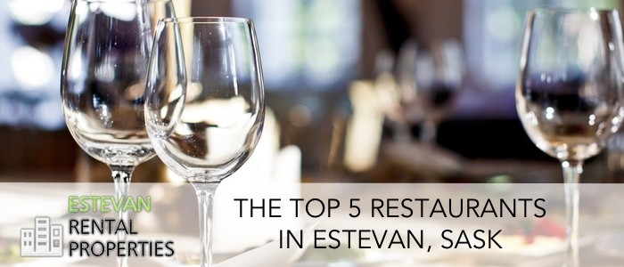 Top 5 restaurants in Estevan